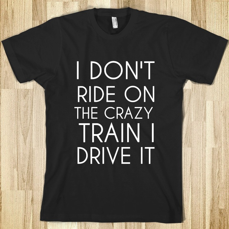 crazy-train.american-apparel-unisex-fitted-tee.black.w760h760[1]